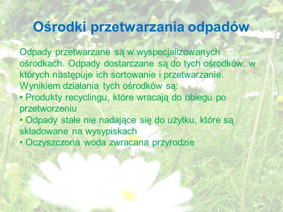 Ośrodki przetwarzania odpadów