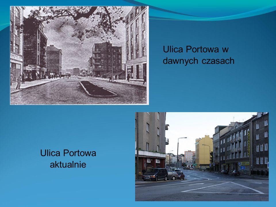 Ulica Portowa aktualnie