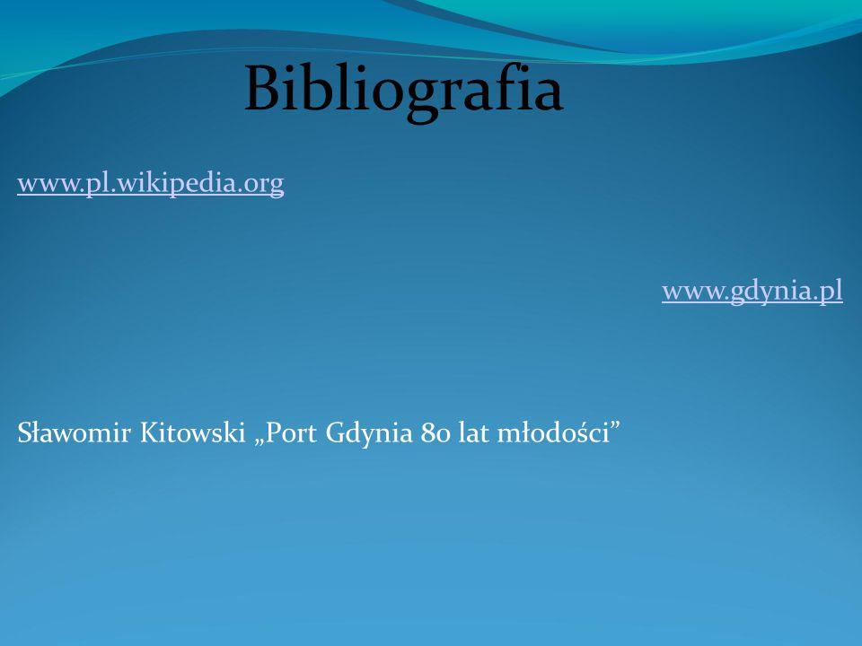 Bibliografia www.pl.wikipedia.org www.gdynia.pl
