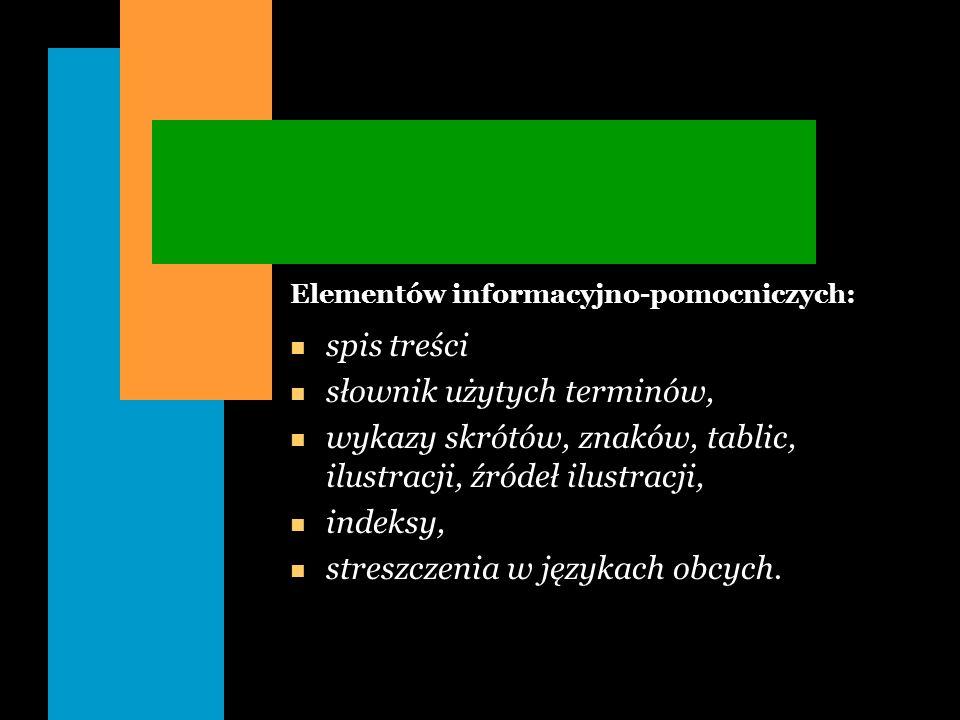 Elementów informacyjno-pomocniczych: