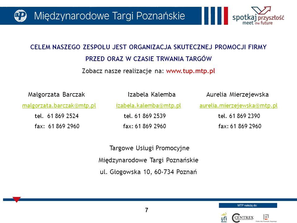 Zobacz nasze realizacje na: www.tup.mtp.pl