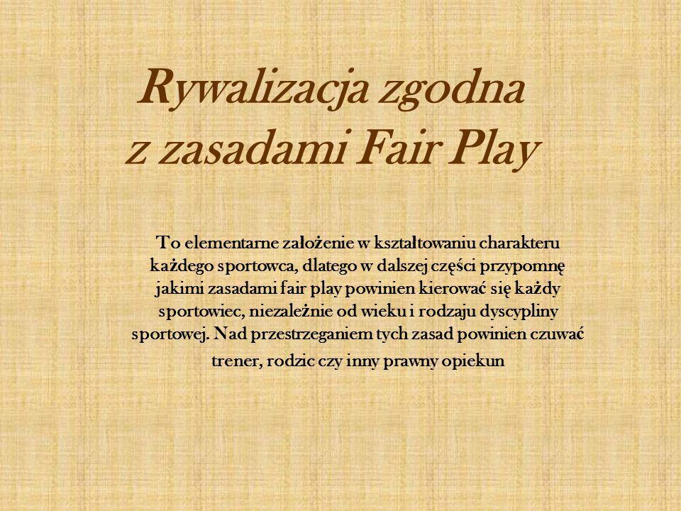 Rywalizacja zgodna z zasadami Fair Play