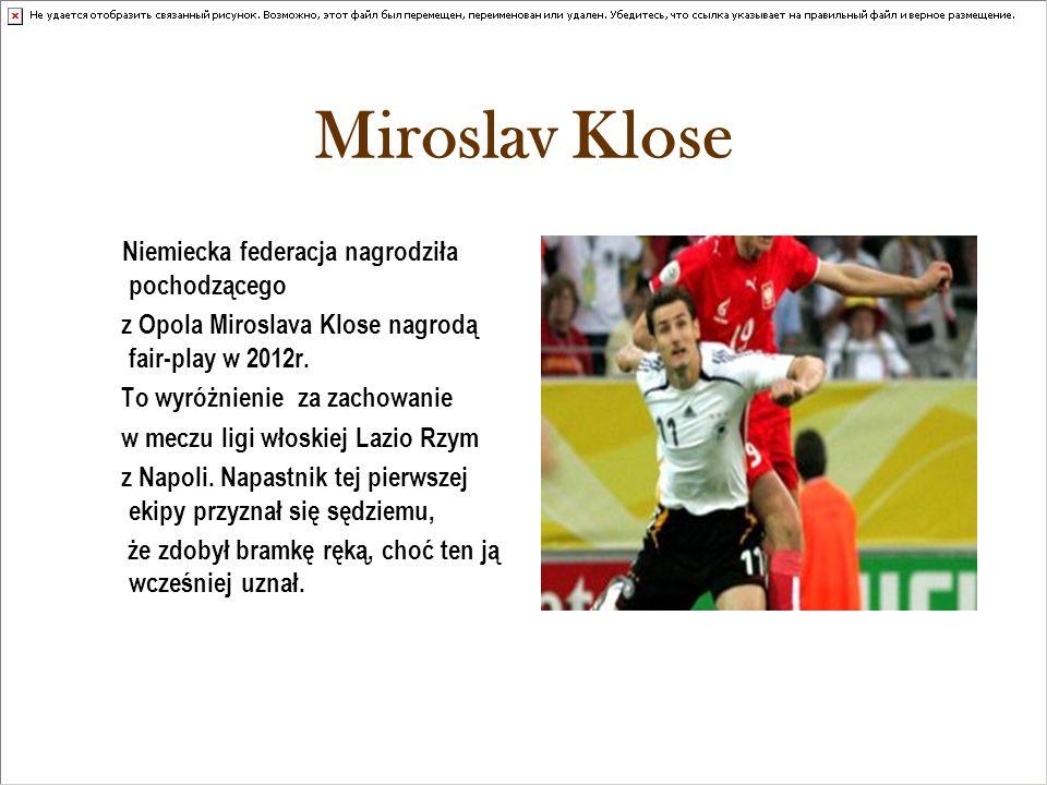 Miroslav Klose Niemiecka federacja nagrodziła pochodzącego