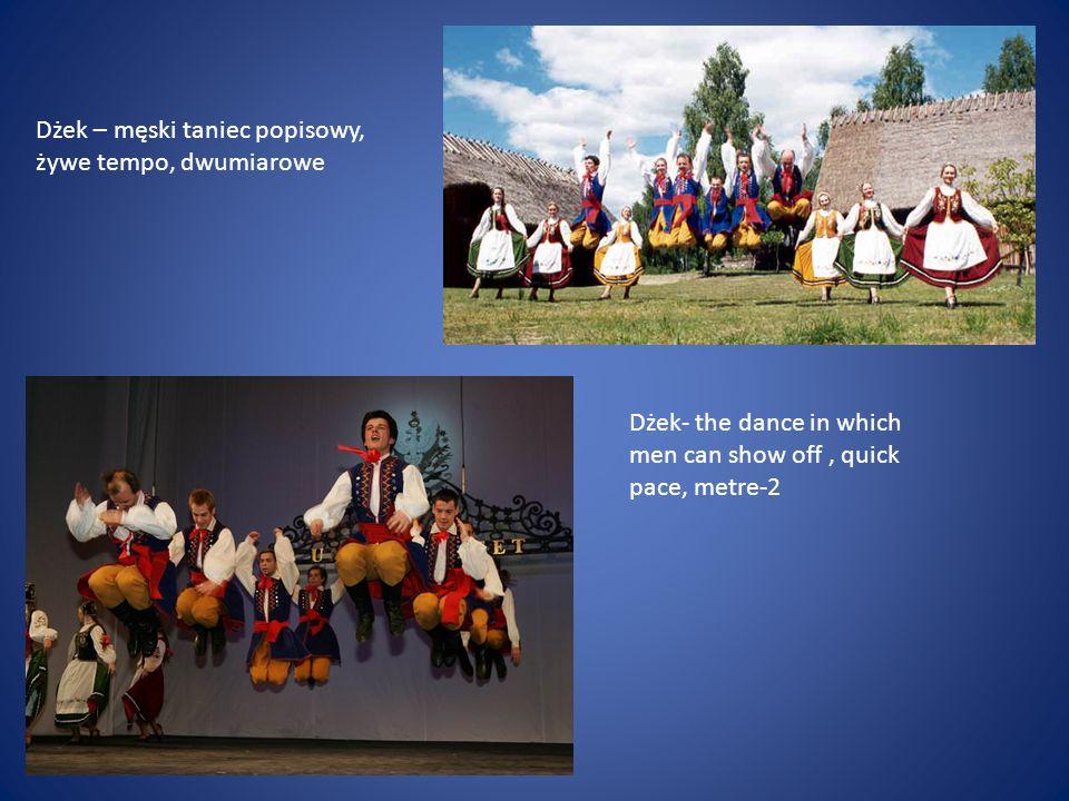 Dżek – męski taniec popisowy, żywe tempo, dwumiarowe