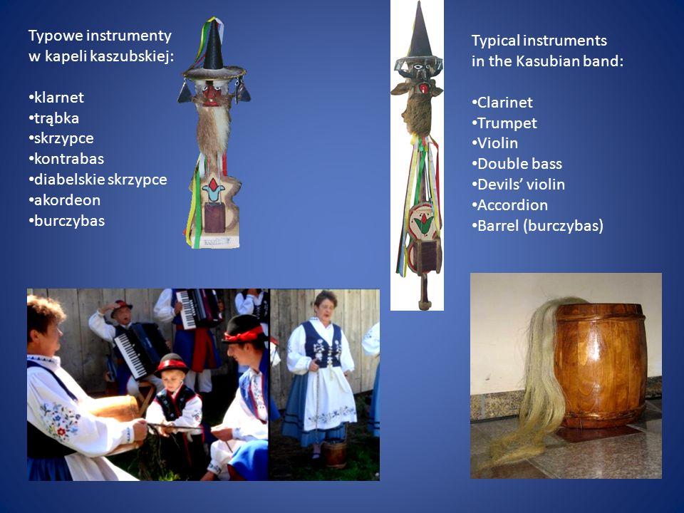 Typowe instrumenty w kapeli kaszubskiej: klarnet. trąbka. skrzypce. kontrabas. diabelskie skrzypce.