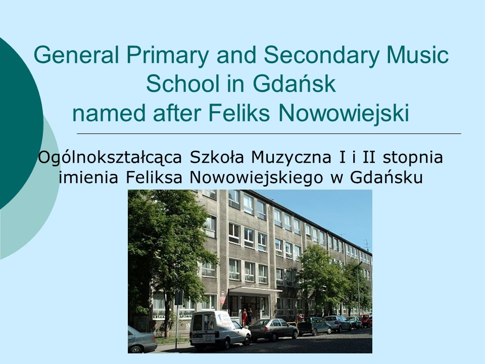 General Primary and Secondary Music School in Gdańsk named after Feliks Nowowiejski