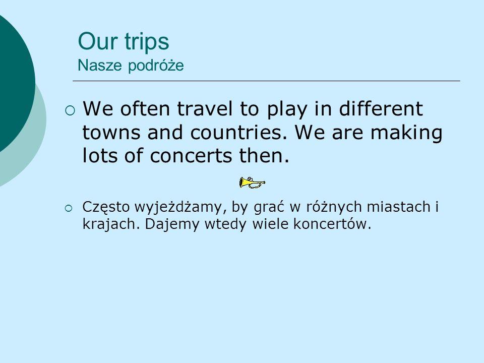 Our trips Nasze podróże