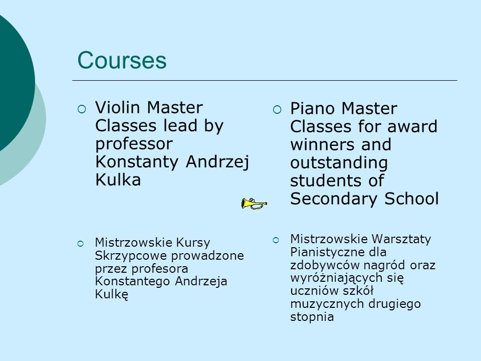 Courses Violin Master Classes lead by professor Konstanty Andrzej Kulka.
