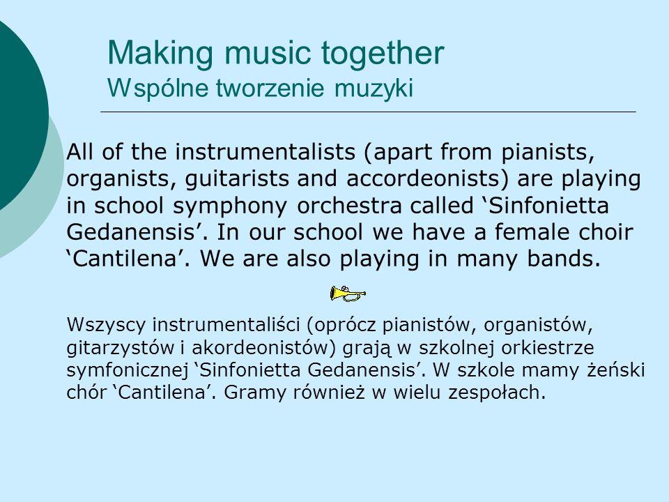 Making music together Wspólne tworzenie muzyki