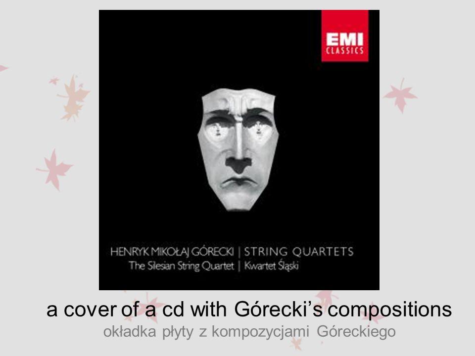 a cover of a cd with Górecki's compositions okładka płyty z kompozycjami Góreckiego
