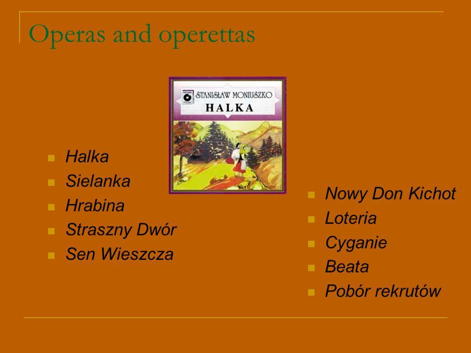 Operas and operettas Halka Sielanka Hrabina Straszny Dwór