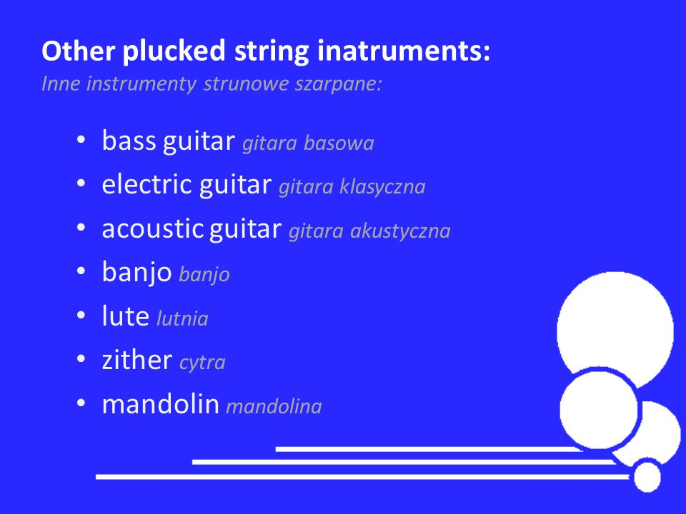 Other plucked string inatruments: Inne instrumenty strunowe szarpane: