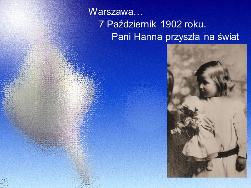 Pani Hanna przyszła na świat