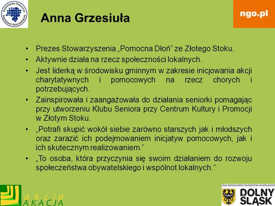 """Anna Grzesiuła Prezes Stowarzyszenia """"Pomocna Dłoń ze Złotego Stoku."""