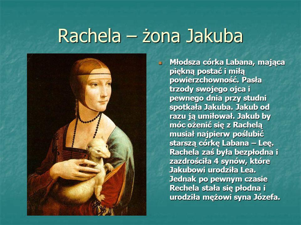 Rachela – żona Jakuba