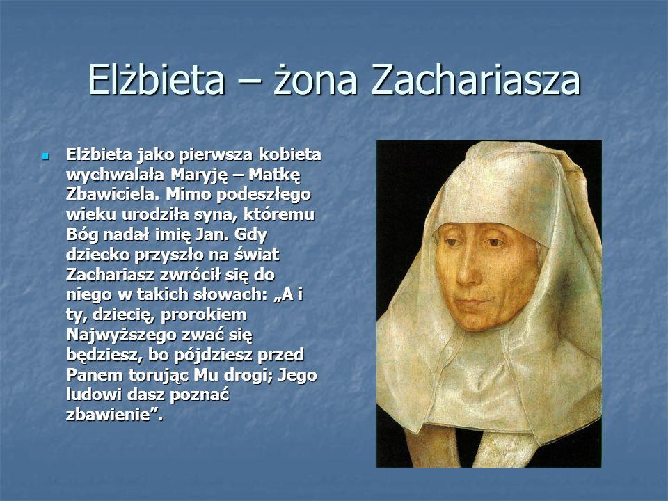Elżbieta – żona Zachariasza