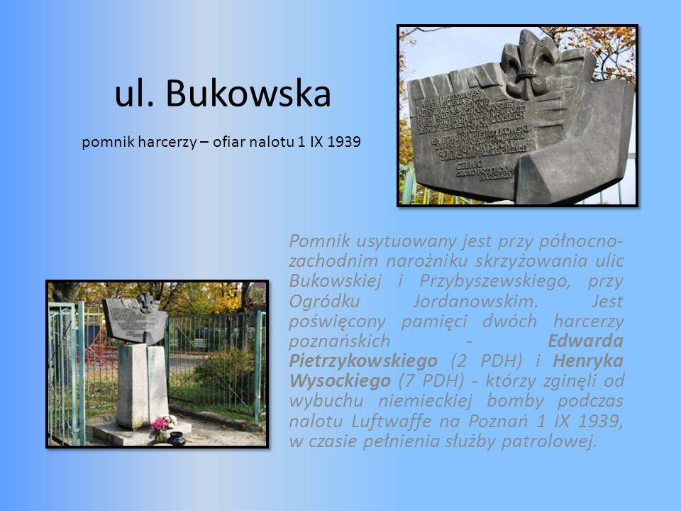 ul. Bukowska pomnik harcerzy – ofiar nalotu 1 IX 1939.