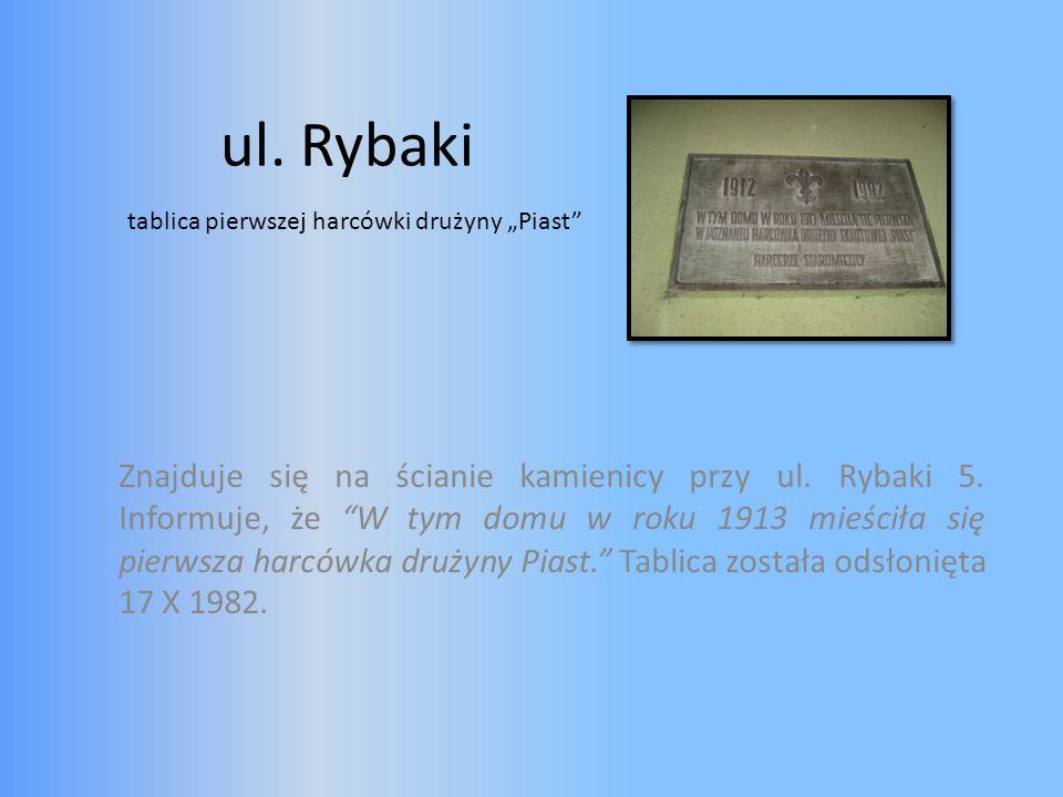 """ul. Rybaki tablica pierwszej harcówki drużyny """"Piast"""