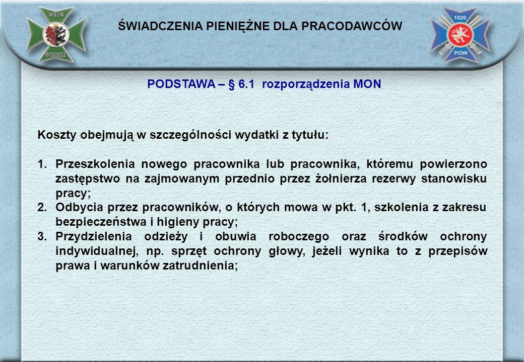 PODSTAWA – § 6.1 rozporządzenia MON