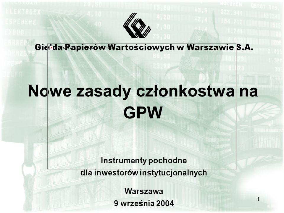 Nowe zasady członkostwa na GPW