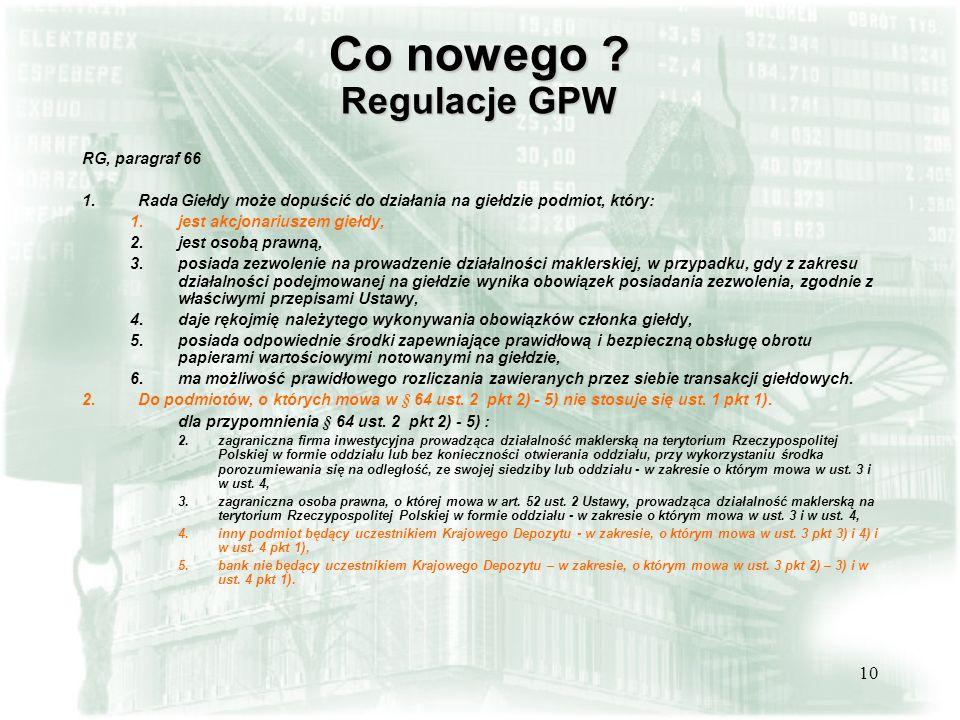 Co nowego Regulacje GPW