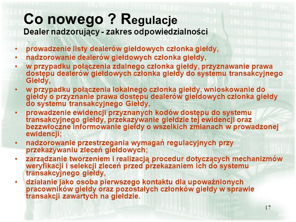 Co nowego Regulacje Dealer nadzorujący - zakres odpowiedzialności