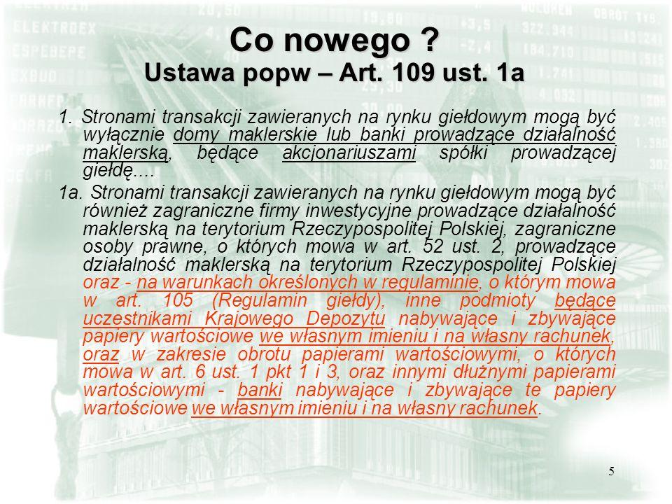 Co nowego Ustawa popw – Art. 109 ust. 1a