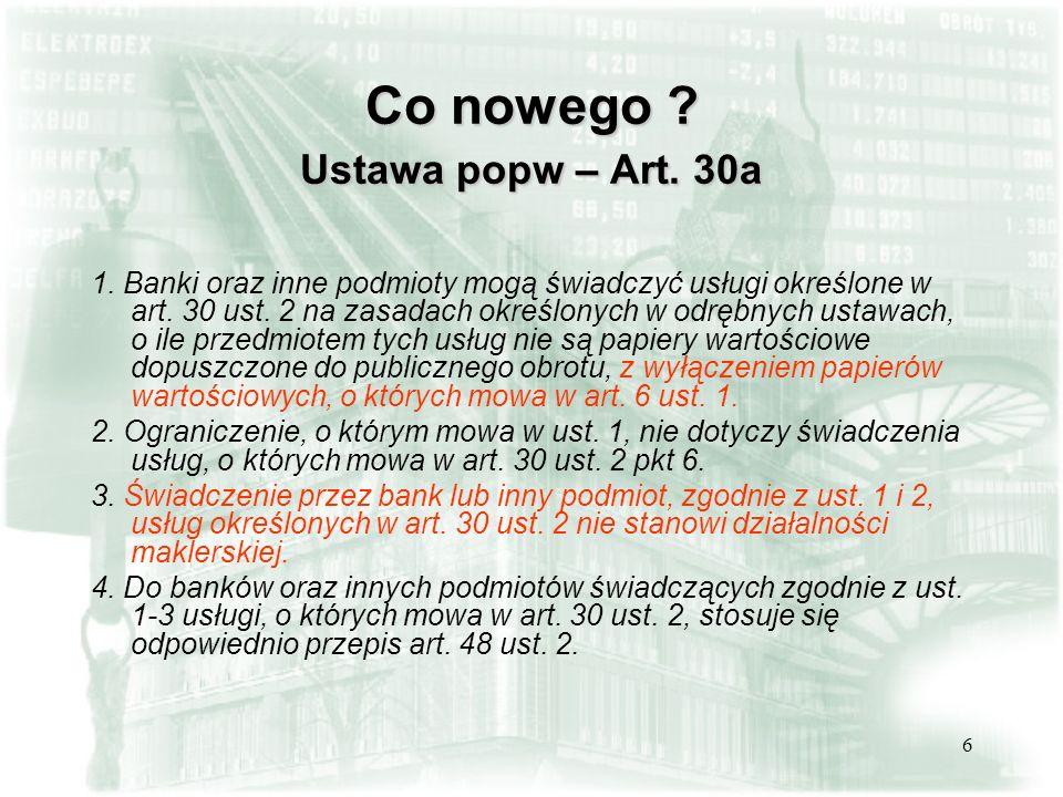 Co nowego Ustawa popw – Art. 30a
