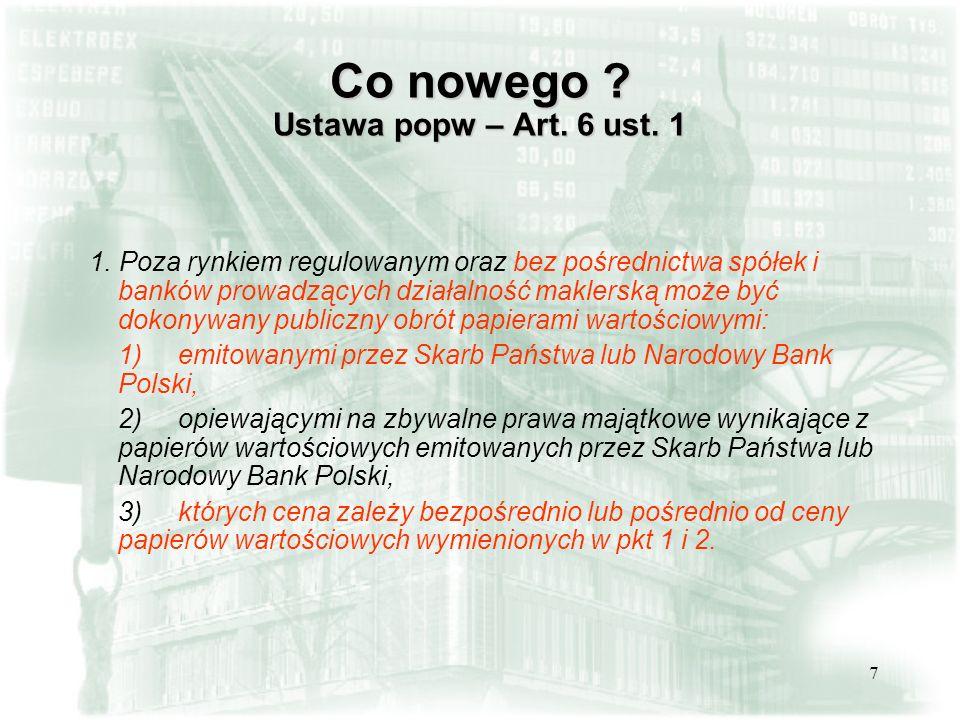 Co nowego Ustawa popw – Art. 6 ust. 1