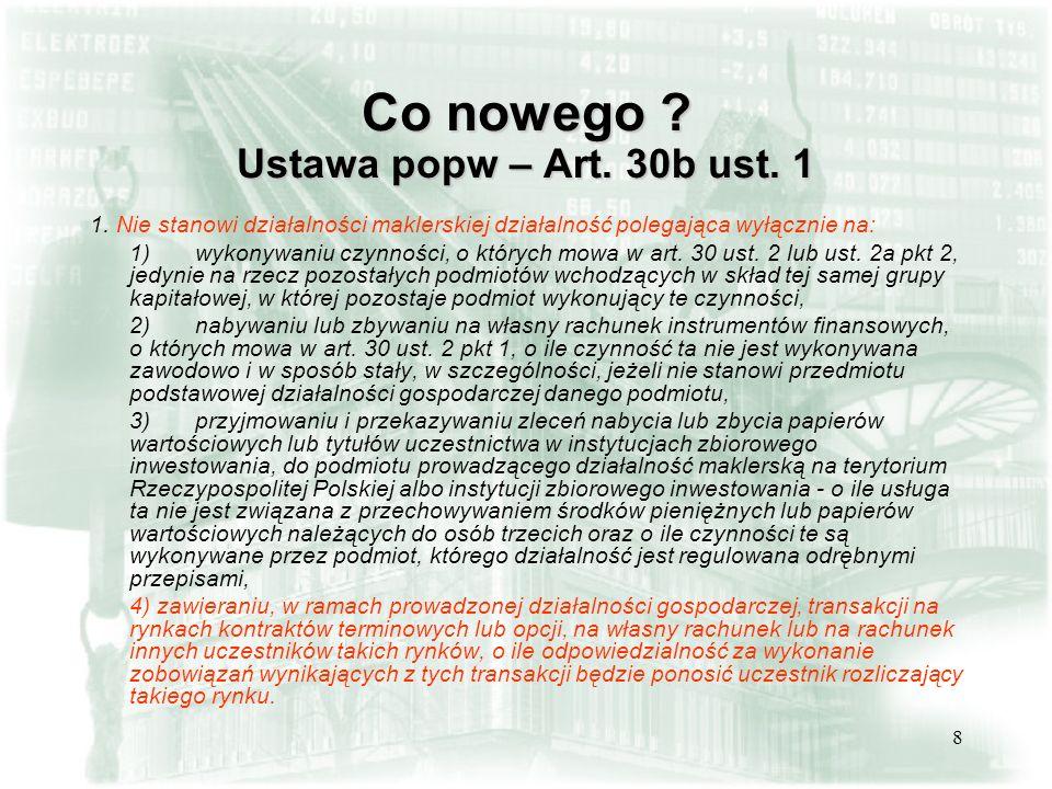 Co nowego Ustawa popw – Art. 30b ust. 1
