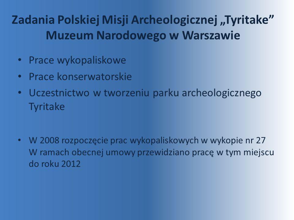 """Zadania Polskiej Misji Archeologicznej """"Tyritake Muzeum Narodowego w Warszawie"""