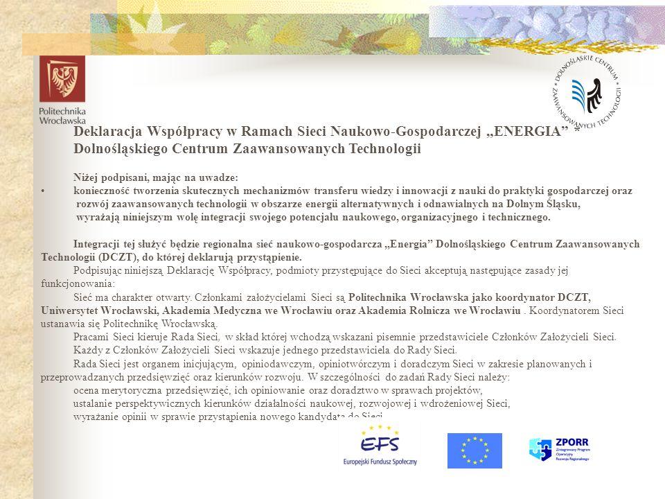 """Deklaracja Współpracy w Ramach Sieci Naukowo-Gospodarczej """"ENERGIA *"""
