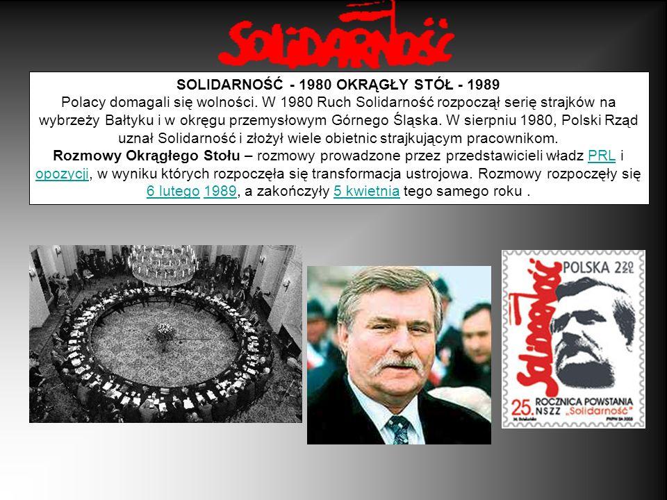 SOLIDARNOŚĆ - 1980 OKRĄGŁY STÓŁ - 1989