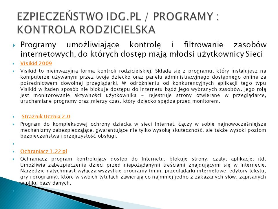 EZPIECZEŃSTWO IDG.PL / PROGRAMY : KONTROLA RODZICIELSKA