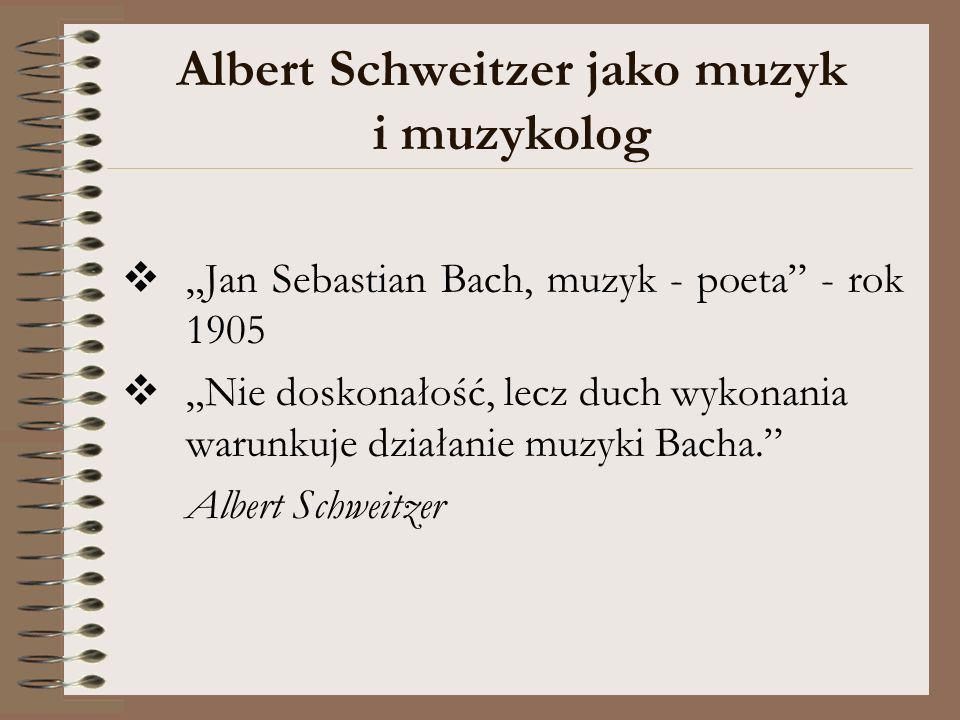 Albert Schweitzer jako muzyk i muzykolog