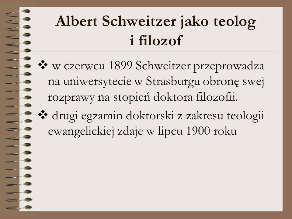Albert Schweitzer jako teolog i filozof