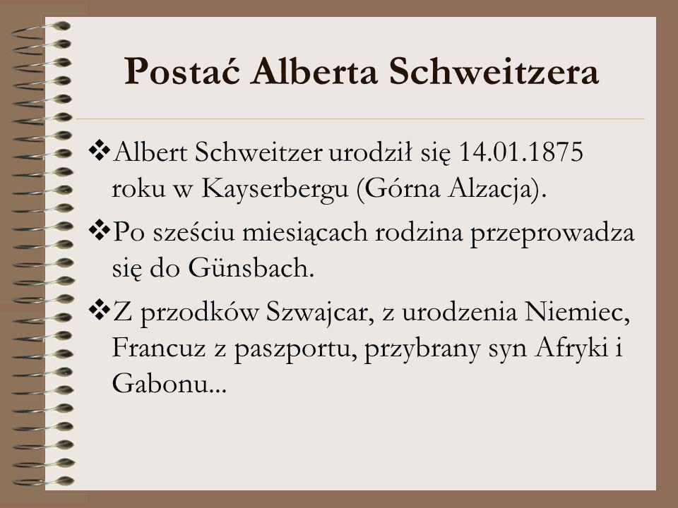 Postać Alberta Schweitzera