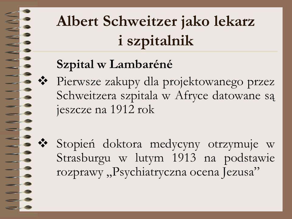 Albert Schweitzer jako lekarz i szpitalnik