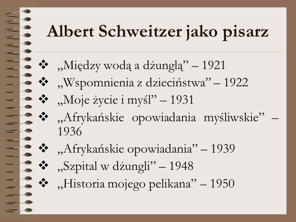 Albert Schweitzer jako pisarz