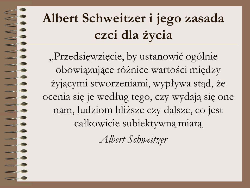 Albert Schweitzer i jego zasada czci dla życia