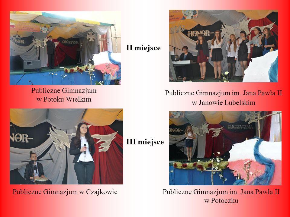 II miejsce III miejsce Publiczne Gimnazjum w Potoku Wielkim