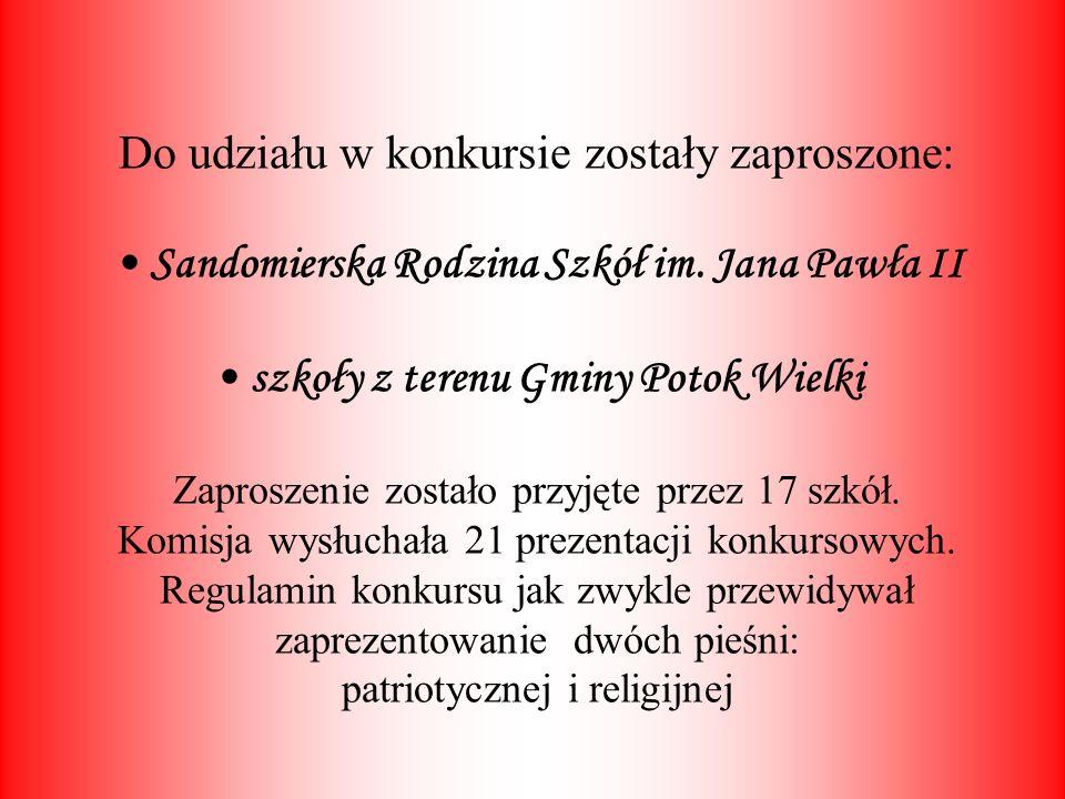 Do udziału w konkursie zostały zaproszone: • Sandomierska Rodzina Szkół im.