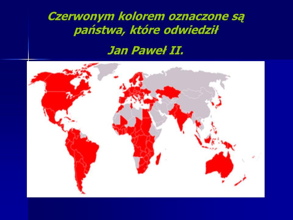 Czerwonym kolorem oznaczone są państwa, które odwiedził