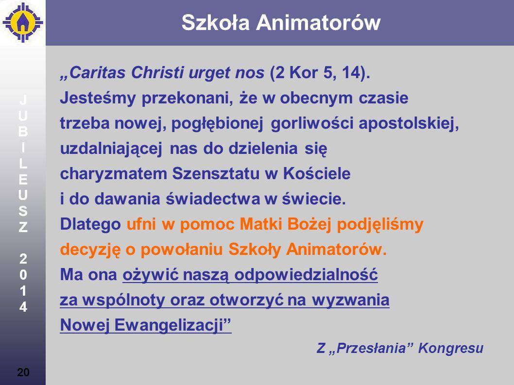 "Szkoła Animatorów ""Caritas Christi urget nos (2 Kor 5, 14)."