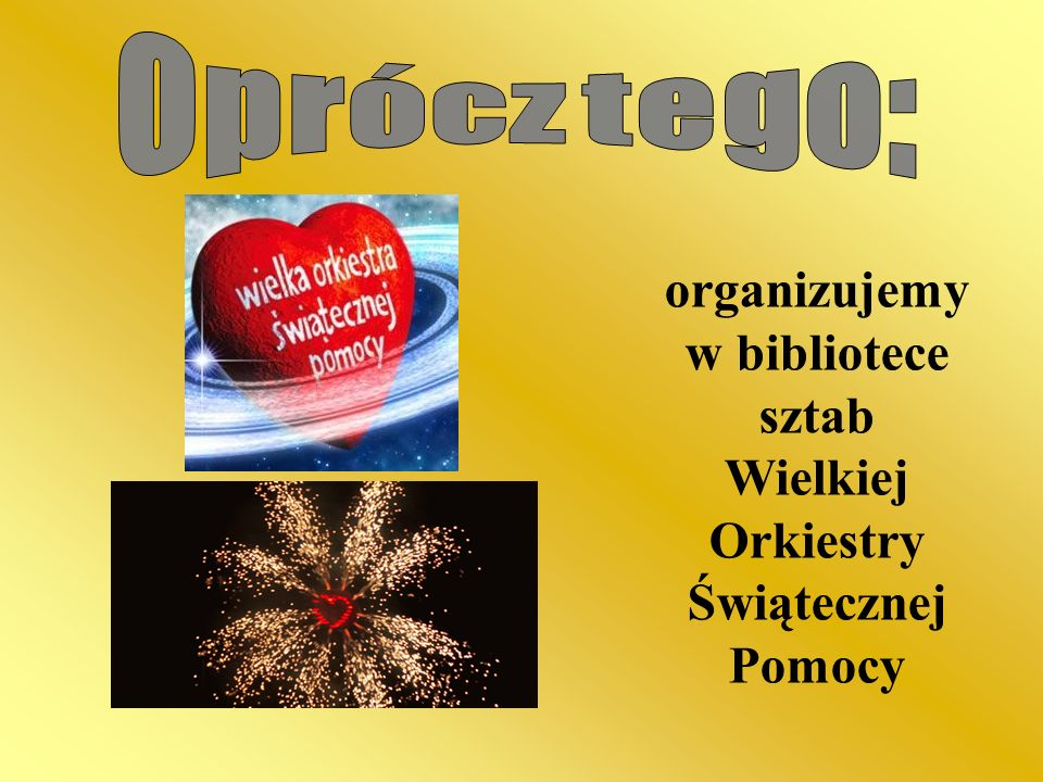 organizujemy w bibliotece sztab Wielkiej Orkiestry Świątecznej Pomocy