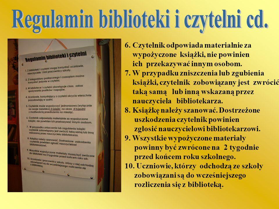 Regulamin biblioteki i czytelni cd.