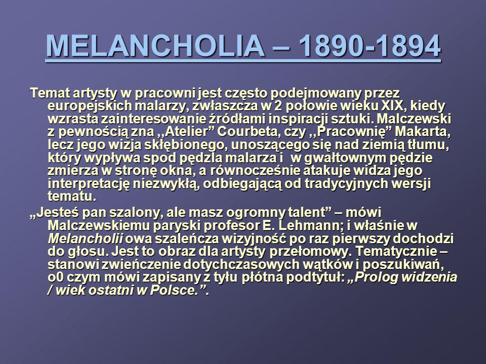 MELANCHOLIA – 1890-1894