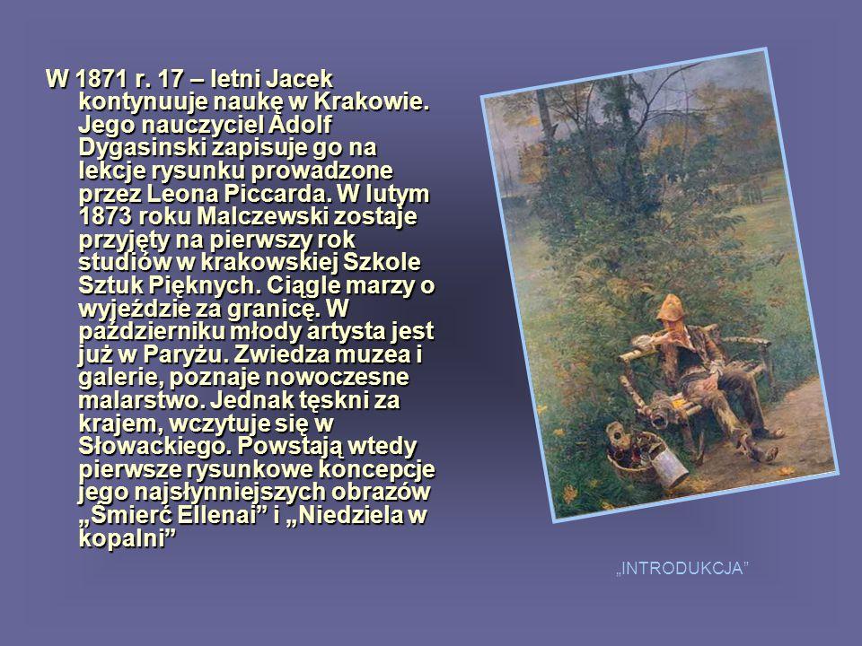 W 1871 r. 17 – letni Jacek kontynuuje naukę w Krakowie