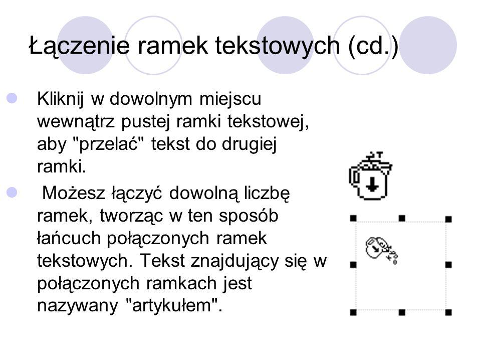 Łączenie ramek tekstowych (cd.)
