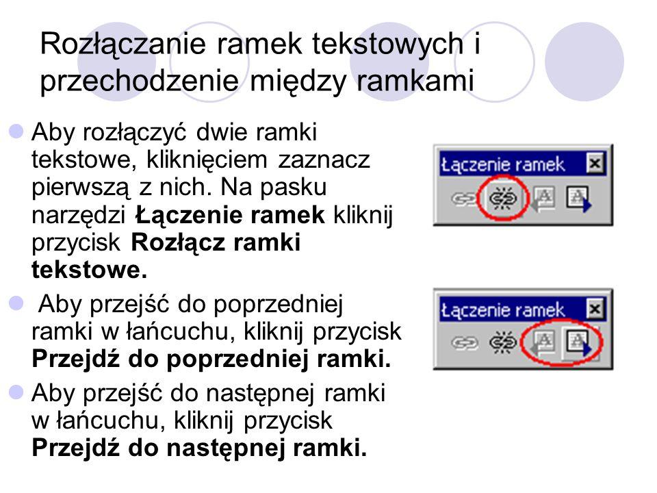 Rozłączanie ramek tekstowych i przechodzenie między ramkami